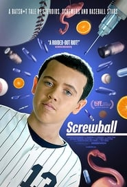 Screwball (2019) Watch Online Free