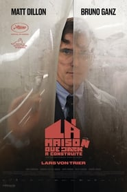 Regarder The House That Jack Built