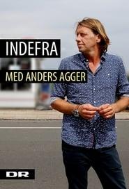 Indefra - med Anders Agger Kausi 2