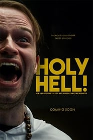 Holy Hell! or: A Profound Tale of Evil and Satanic Wickedness (2020)