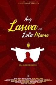 Watch Ang Laswa Ni Lola Mame (2019)