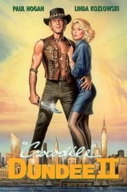 film Crocodile Dundee 2 streaming