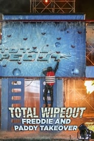 Total Wipeout: Freddie & Paddy Takeover