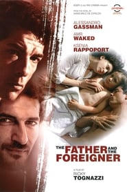 The Father and the Foreigner (2010)