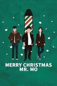 Merry Christmas Mr. Mo (2017)