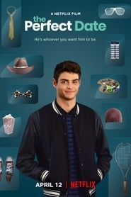 The Perfect Date - He's whoever you want him to be. - Azwaad Movie Database
