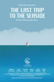 The Last Trip to the Seaside (2019) Zalukaj Online