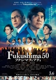 Fukushima 50 | Watch Movies Online