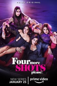 Poster Four More Shots Please 2019