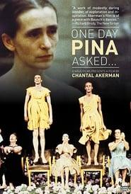Un jour Pina a demandé… (1983)