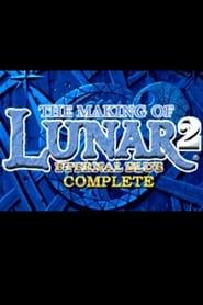 The Making of Lunar 2: Eternal Blue Complete 2000