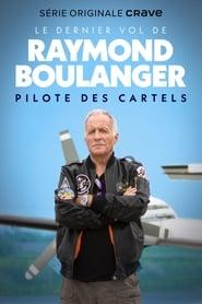 Le dernier vol de Raymond Boulanger 2020