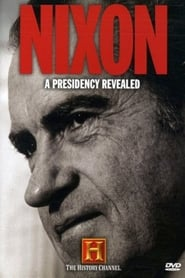 Nixon: A Presidency Revealed movie