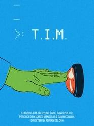 T.I.M.