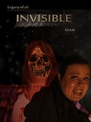 Legacy of an Invisible Man
