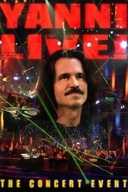 Yanni: Live! - The Concert Event
