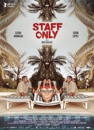 Ver Staff Only Online HD Español y Latino (2019)