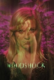 Woodshock (2017) Full Movie Watch Online Free