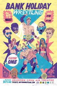 RIPTIDE Bank Holiday Wrestling Show One