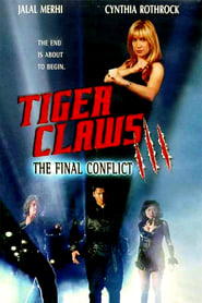 Tiger Claws III: The Final Conflict (2001)