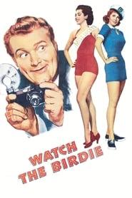 Watch the Birdie (1950)