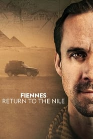 Fiennes: Return to the Nile 2019
