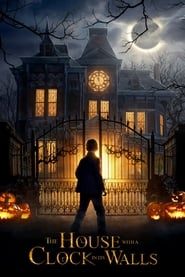 The House with a Clock in Its Walls (2018) Full Movie Watch Online Free