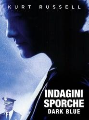 Indagini sporche – Dark Blue (2002)