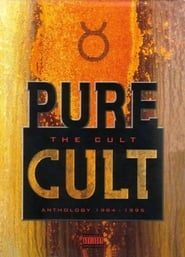 The Cult: Pure Cult Anthology 1984-1995