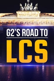 G2 – Road to LCS