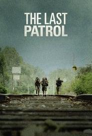 The Last Patrol (2014)