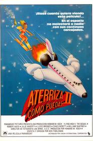 Aterriza como puedas 2 (1982)   Airplane II: The Sequel