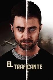 El Traficante HD 1080p español latino 2018