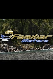 Familiar Waters