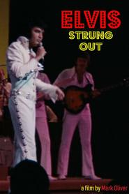 Elvis: Strung Out (2018)