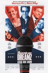 American Dreamz – Alles nur Show (2006)