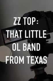 Regardez ZZ Top: That Little Ol' Band From Texas Online HD Française (2018)