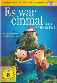 Es war einmal… nach Roald Dahl (2017)