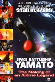 Space Battleship Yamato: The Making of an Anime Legend