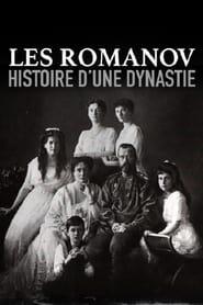 Les Romanov, histoire d'une dynastie 2014