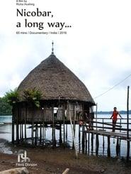 Nicobar, a long way…