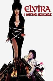Elvira, a sötétség hercegnője