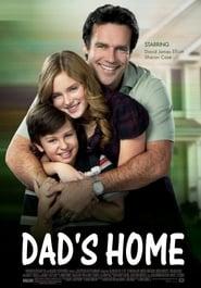 مشاهدة فيلم Dad's Home 2010 مترجم أون لاين بجودة عالية