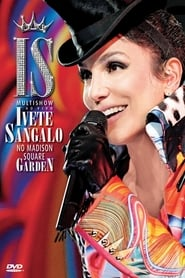 Ivete Sangalo Live at Madison Square Garden