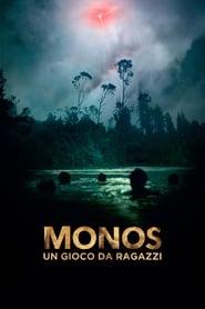 Monos - Un gioco da ragazzi 2019