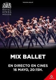 MIX BALLET   ROH   Ballet en directo