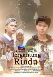 Tergantung Rindu (2018)