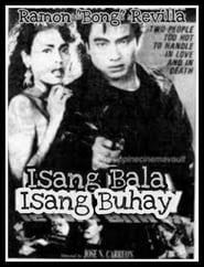 Watch Isang Bala Isang Buhay (1989)