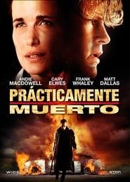 Ver Prácticamente muerto Online HD Español y Latino (2010)