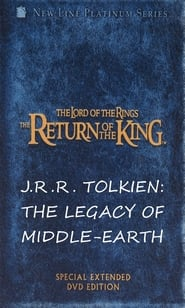 J.R.R. Tolkien: The Legacy of Middle-Earth 2004